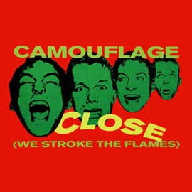 "Camouflage ‎– Close (We Stroke The Flames) (12"" Single) T20"