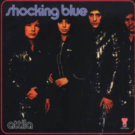 Shocking Blue – Attila (LP)