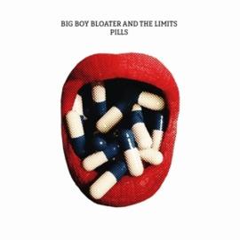 Big Boy Bloater - Pills (LP)