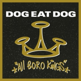 Dog Eat Dog - All Boro Kings (LP)