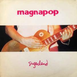 """Magnapop – Sugarland (12"""" Single) T30"""