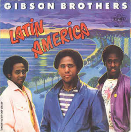 "Gibson Brothers ‎– Latin America  (7"" Single) S80"