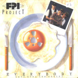 """FPI Project – Everybody (All Over The World) (7"""" Single) S90"""