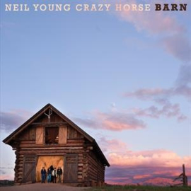 Neil Young & Crazy Horse - Barn (PRE ORDER) (LP)