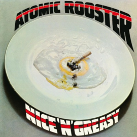 Atomic Rooster - NICE 'N' GREASY (LP)