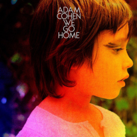 Adam Cohen - We Go Home (LP)