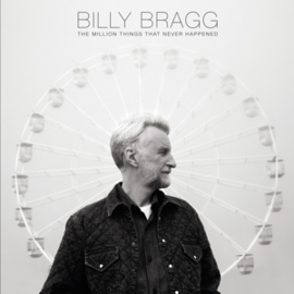 Billy Bragg  - Million Things That Never Happened (PRE ORDER) (LP)