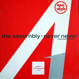 """The Assembly – Never Never (Extended Version) (12"""" Single) T20"""