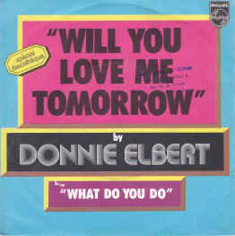 "Donnie Elbert ‎– Will You Love Me Tomorrow / What Do You Do (7"" Single) S70"
