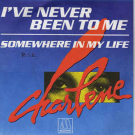 "Charlene ‎– I've Never Been To Me (7"" Single) S90"