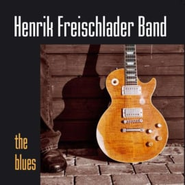 Henrik Freischlader Band ‎– The Blues (2LP)