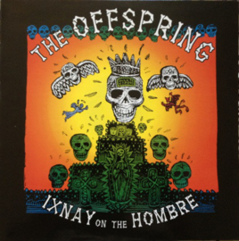 The Offspring – Ixnay On The Hombre (LP)