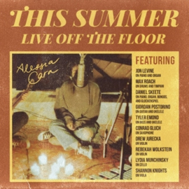 Alessia Cara - This Summer: Live Off the Floor (LP)