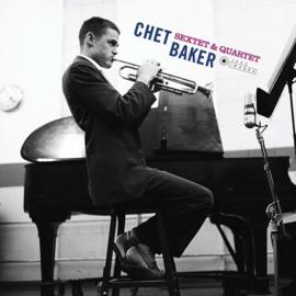 Chet Baker - Sextet & Quartet -LTD- (LP)