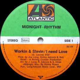 "Midnight Rhythm – Workin & Slavin / I Need Love (12"" Single) T20"