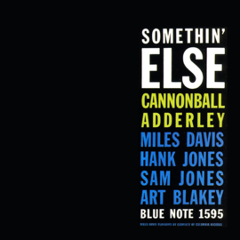 Cannonball Adderley - Somethin' Else -Blue Note Classic- (PRE ORDER) (LP)
