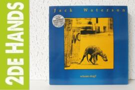 Jack Waterson – Whose Dog? (LP) C90
