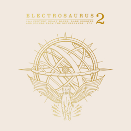 Various - Electrosaurus -21st Century Heavy Blues, Rare Grooves & Sounds From the Netherlands Vol.2 (2LP)