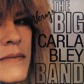 Carla Bley ‎– The Very Big Carla Bley Band (LP)