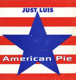"Just Luis – American Pie  (12"" Single) T30"