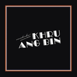 Khruangbin - Mordechai Remixes (PRE ORDER) (LP)