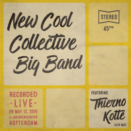"New Cool Collective Big Band feat. Thierno Koite ‎– Yassa / Myster Tier (7"" Single)"