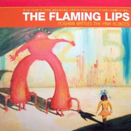 The Flaming Lips ‎– Yoshimi Battles The Pink Robots (LP)