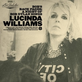 Lucinda Williams - Lu's Jukebox Vol.3: Bob's Back Pages - a Night of Bob Dylan Songs (2LP)