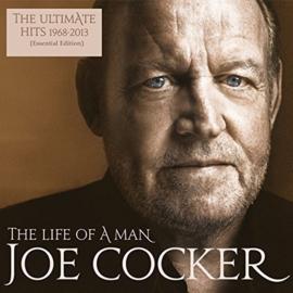 Joe Cocker – The Life Of A Man - The Ultimate Hits 1968-2013 (2LP)