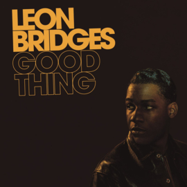 Leon Bridges ‎– Good Thing (LP)