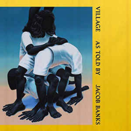 Jacob Banks ‎– Village (LP)