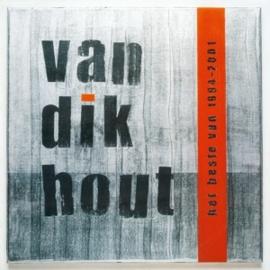 Van Dik Hout – Het Beste Van 1994 - 2001 (2LP)