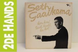 Seth Gaaikema – Kom Kom! Tuut Tuut! Ho Ho! (LP) D10