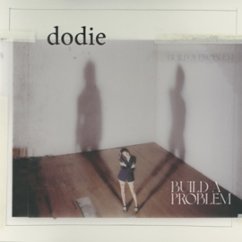 Dodie - Build a Problem (PRE ORDER) (LP)