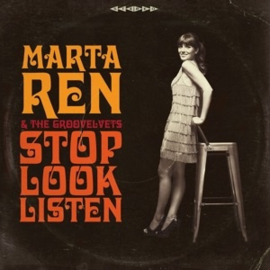 Marta Ren & The Groovelvets - Stop Look Listen (LP)