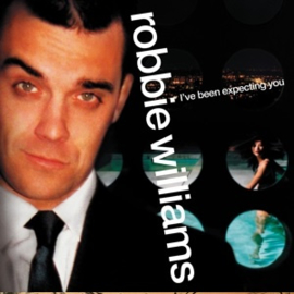 Robbie Williams - I've Been Expecting You (LP)