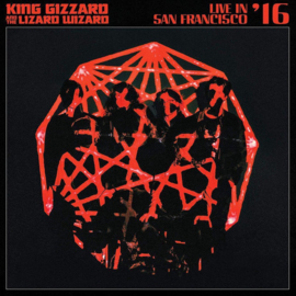 King Gizzard & the Lizard Wizard - Live In San Francisco '16 (2LP)