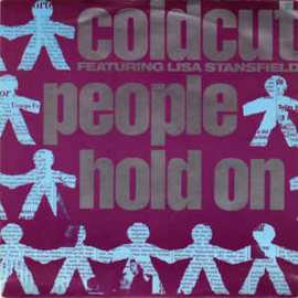 "Coldcut Featuring Lisa Stansfield ‎– People Hold On (7"" Single) S90"