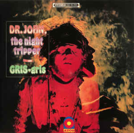 Dr. John, The Night Tripper – Gris-Gris (LP)