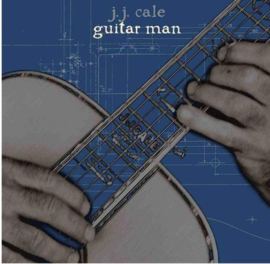 J.J. Cale - Guitar Man (LP+CD)