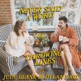 "Judy Blank & Dylan Earl - Never Said A Word (RSD 2021) (7"")"