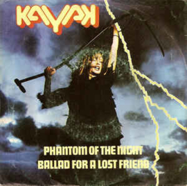 """Kayak – Phantom Of The Night / Ballad For A Lost Friend (7"""" Single) S60"""