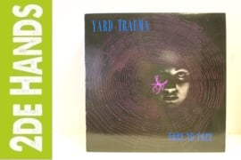 Yard Trauma - Face To Face (LP) G30