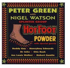 Peter Green & Nigel Wats - Hot Foot Powder (LP)