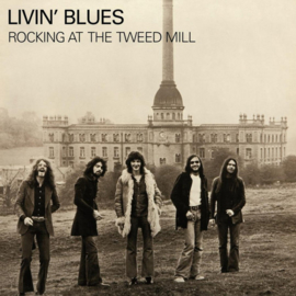 Livin' Blues ‎– Rocking At The Tweed Mill (LP)