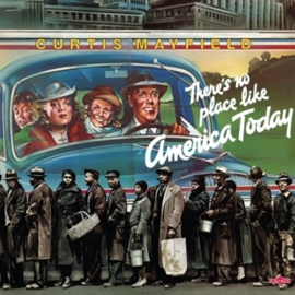 Curtis Mayfield - There's No Place Like America Today (LP)