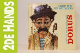 Dorus – Geef Me De Ruimte ! (LP) K30