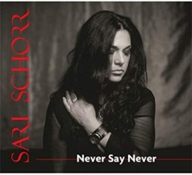 Sari Schorr - Never Say Never (LP)