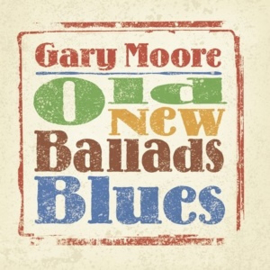 Gary Moore - Old New Ballads Blues (2LP)