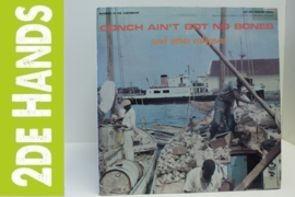 Various ‎– Conch Ain't Got No Bones.... (LP) H60